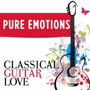 Pure Emotions: Classical Guitar Love