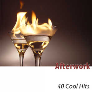 Afterwork - 40 Cool Hits