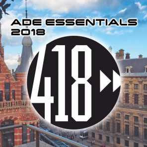 ADE Essentials 2018 Compilation