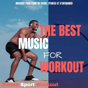 The Best Music for Workout (Musique Pour Faire Du Sport, Fitness Et S'entrainer)