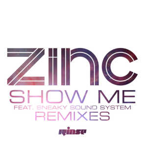 Show Me (Remixes) [feat. Sneaky Sound System]