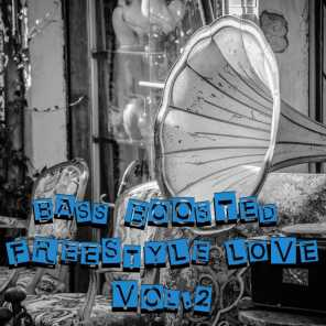 Bass Boosted Freestyle Love, Vol. 2