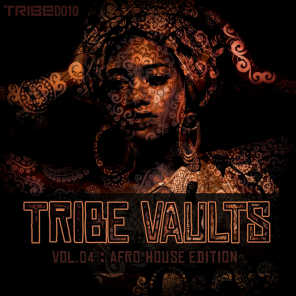 TRIBE Vaults Vol 4 - Afro House