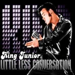 A Little Less Conversation (A Tribute to the King - Elvis Presley) [Remix]