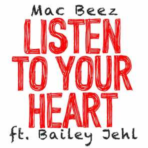 Listen To Your Heart (feat. Bailey Jehl)