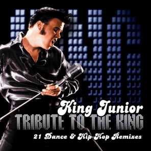 A Tribute to The King [Remixed]