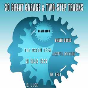 30 Great Garage & Two-Step Tracks