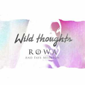 Wild Thoughts (feat. Faye Medeson)
