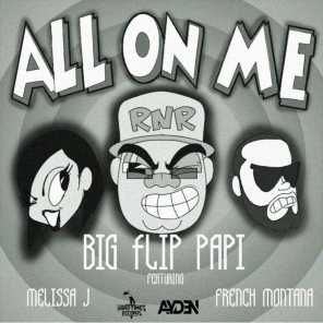 All On Me (feat. Melissa J & French Montana)