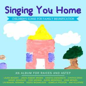 Singing You Home - Children's Songs for Family Reunification