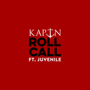 Roll Call (feat. Juvenile)