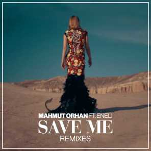 Save Me (Remixes) [feat. Eneli]