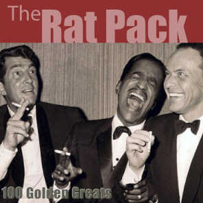 100 Golden Greats (The Rat Pack) [Remastered]