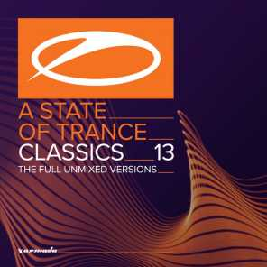 A State Of Trance Classics, Vol. 13 (The Full Unmixed Versions)