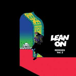 Lean On (Remixes), Vol. 2