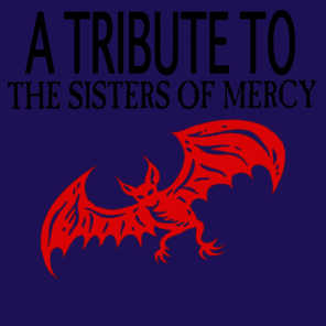 A Tribute To The Sisters Of Mercy