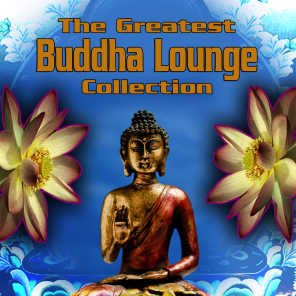 The Greatest Buddha Lounge Collection