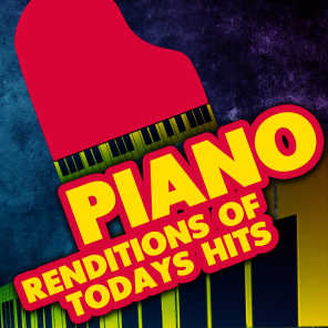 Piano Rendition of Today's Hits