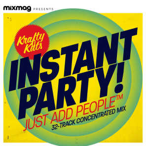 Mixmag Presents Krafty Kuts: Instant Party