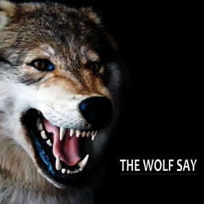 The Wolf Say