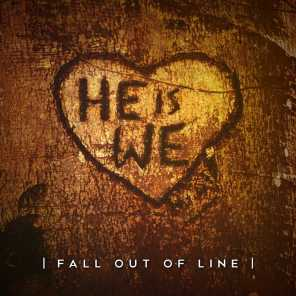 Fall out of Line