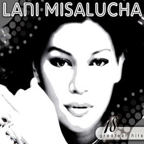 Lani Misalucha 18 Greatest Hits