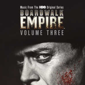 Boardwalk Empire Volume 3: Music From The HBO Original Series