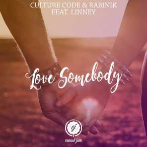 Love Somebody (feat. LINNEY)