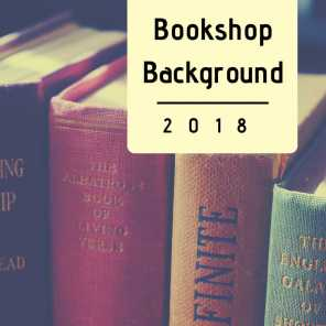 Bookshop Background 2018 - Relaxing Piano Music and Nature Sounds for Reading