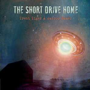 The Short Drive Home