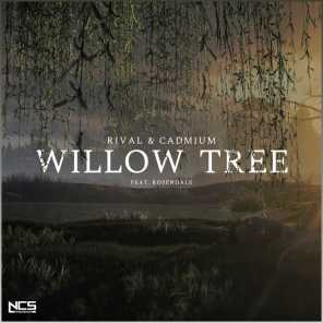 Willow Tree (feat. Rosendale)