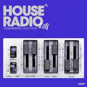 House Radio 2018 - The Ultimate Collection #6