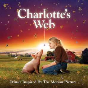 Charlotte's Web (Music Inspired By The Motion Picture)