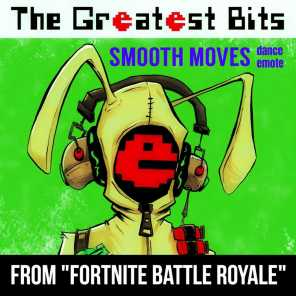 "Smooth Moves Dance Emote (From ""Fortnite Battle Royale"")"