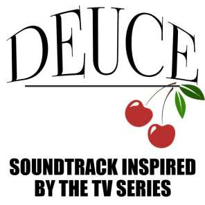 Deuce (Soundtrack Inspired by the TV Series)