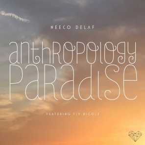 Antropology / Paradise (feat. Fly Nicole)