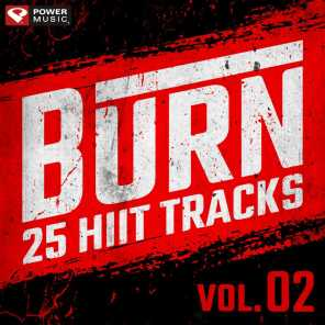 Burn - 25 Hiit Tracks Vol. 2 (1 Min Work and 30 Sec Rest Hiit Music for Gym, Running, Cardio, and Fitness)