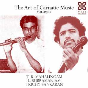 The Art of Carnatic Music, Vol. II