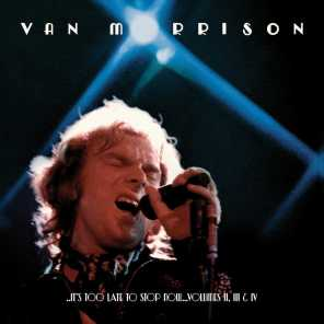..It's Too Late to Stop Now...Volumes II, III & IV (Live)