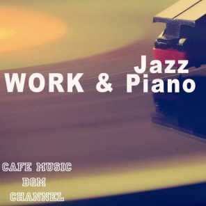 Work & Jazz Piano