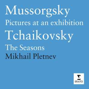 Mussorgsky: Pictures at an Exhibition/Tchaikovsky: The Seasons