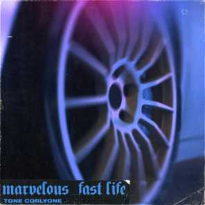 Marvelous / Fast Life