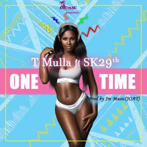 One Time (feat. Sk 29th)