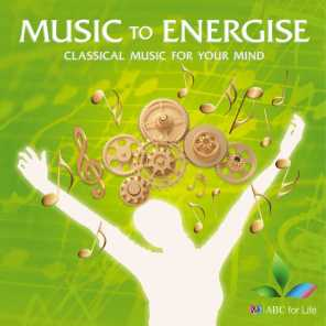 Music To Energise: Classical Music For Your Mind