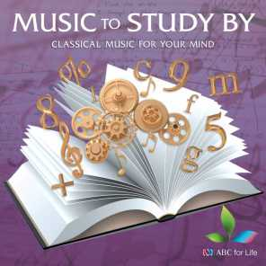 Music To Study By: Classical Music For Your Mind