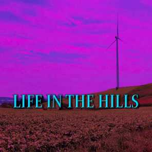 Life In the Hills (feat. Lil Libra)