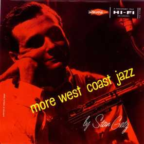 More West Coast With Stan Getz