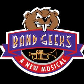 Band Geeks: A New Musical (Studio Cast Recording)
