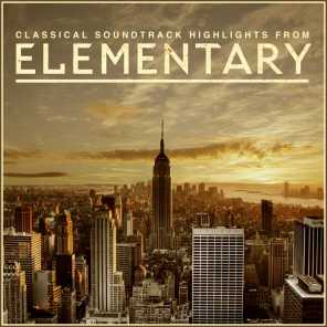 Elementary - Classical Soundtrack Highlights