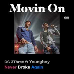 Movin On (feat. Youngboy Never Broke Again)